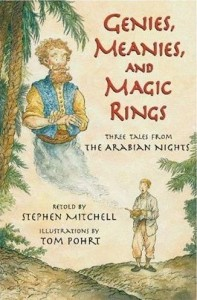 <em>Genies, Meanies, and Magic Rings: Three Tales from The Arabian Nights</em><br>Stephen Mitchell & Tom Pohri