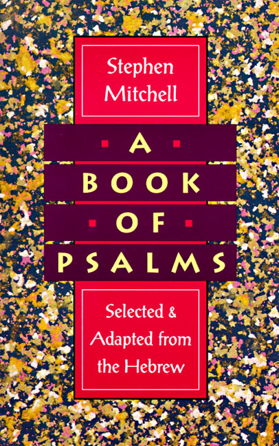 A Book of Psalms – Stephen Mitchell