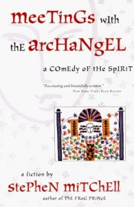 <em>Meetings with the Archangel: A Comedy of the Spirit<em>